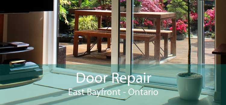 Door Repair East Bayfront - Ontario