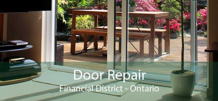 Door Repair Financial District - Ontario