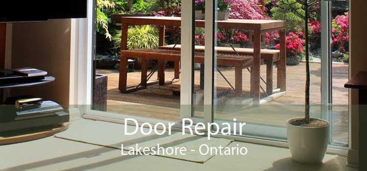 Door Repair Lakeshore - Ontario