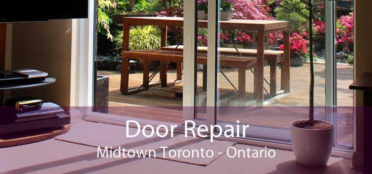 Door Repair Midtown Toronto - Ontario