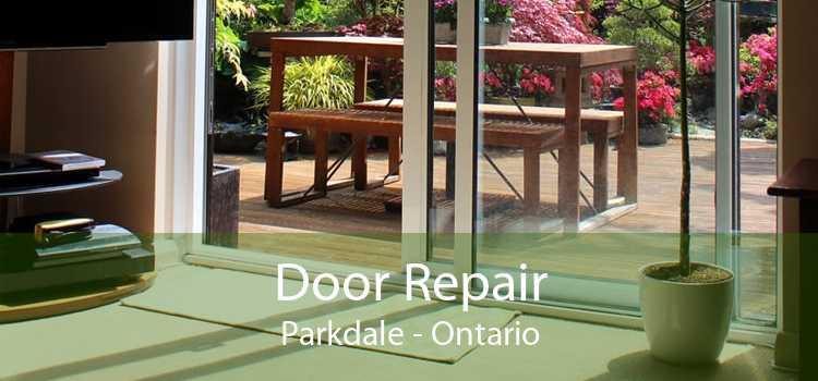 Door Repair Parkdale - Ontario