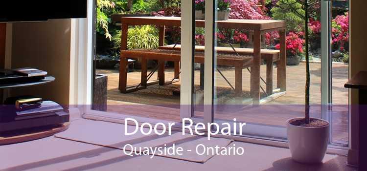 Door Repair Quayside - Ontario