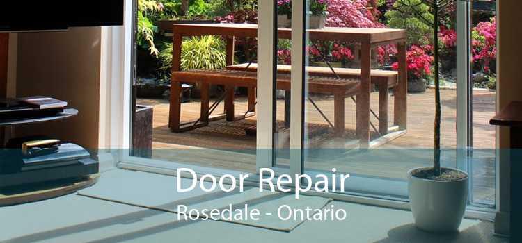 Door Repair Rosedale - Ontario