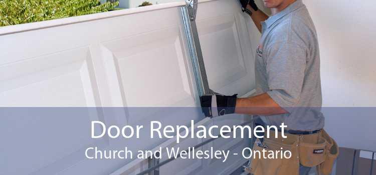 Door Replacement Church and Wellesley - Ontario