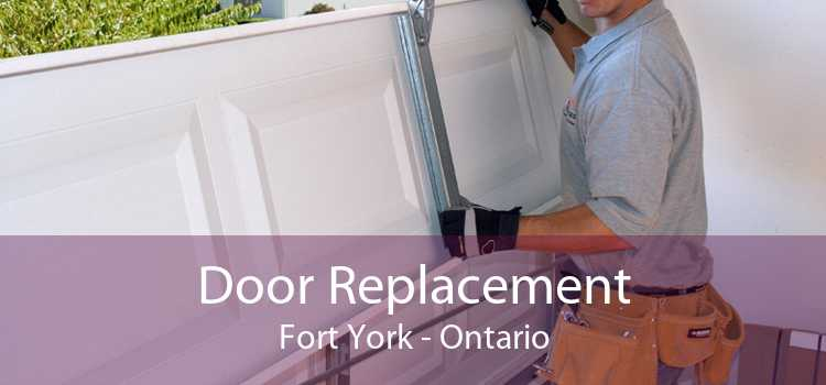 Door Replacement Fort York - Ontario
