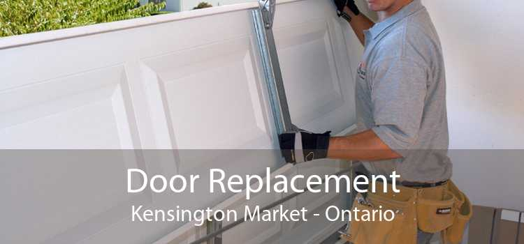 Door Replacement Kensington Market - Ontario