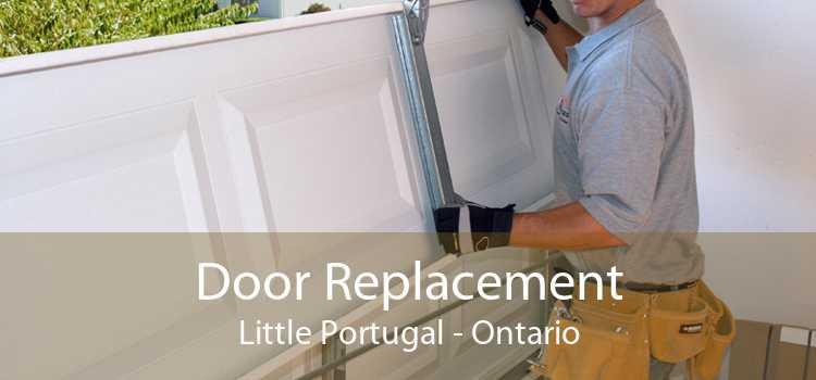 Door Replacement Little Portugal - Ontario