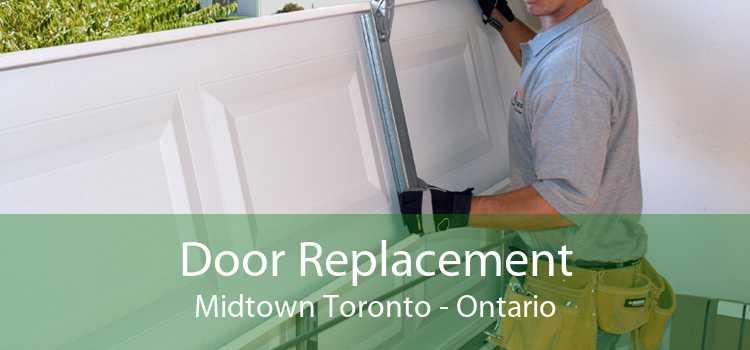 Door Replacement Midtown Toronto - Ontario