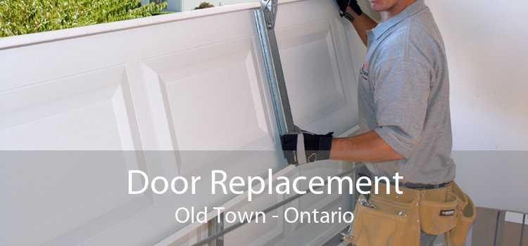 Door Replacement Old Town - Ontario
