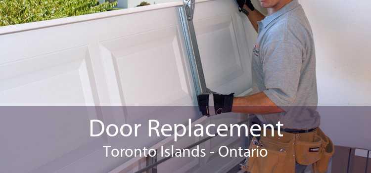 Door Replacement Toronto Islands - Ontario