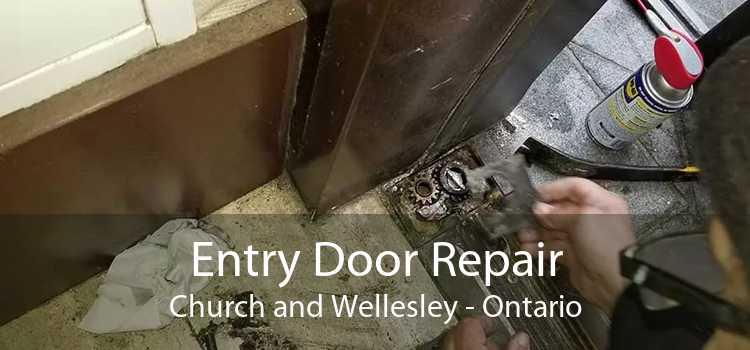 Entry Door Repair Church and Wellesley - Ontario