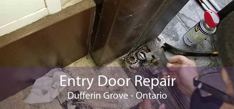 Entry Door Repair Dufferin Grove - Ontario