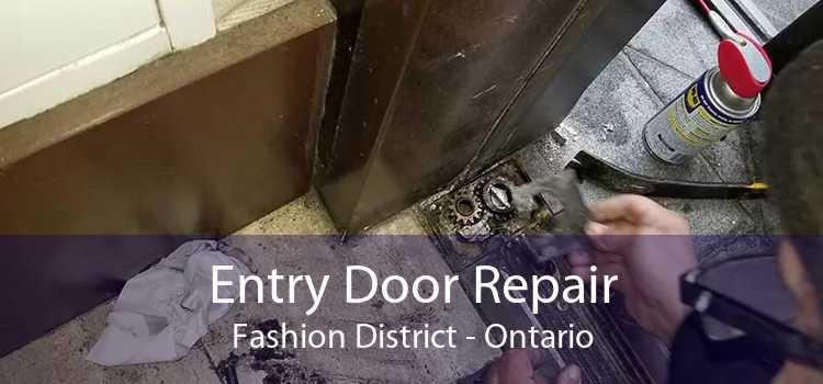 Entry Door Repair Fashion District - Ontario