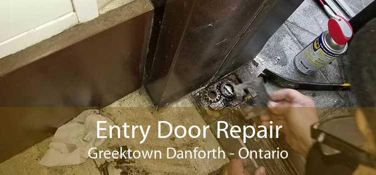 Entry Door Repair Greektown Danforth - Ontario