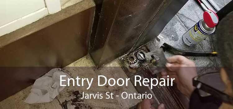 Entry Door Repair Jarvis St - Ontario
