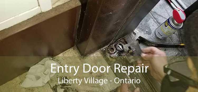 Entry Door Repair Liberty Village - Ontario