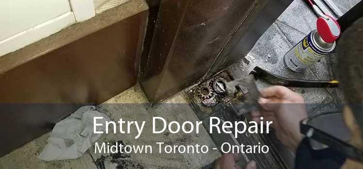 Entry Door Repair Midtown Toronto - Ontario