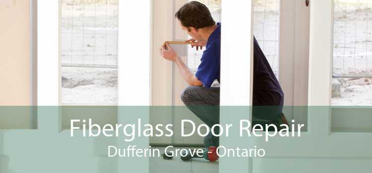 Fiberglass Door Repair Dufferin Grove - Ontario