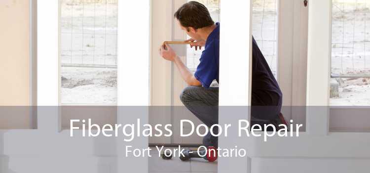 Fiberglass Door Repair Fort York - Ontario