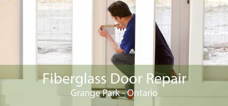 Fiberglass Door Repair Grange Park - Ontario