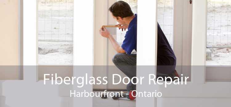 Fiberglass Door Repair Harbourfront - Ontario