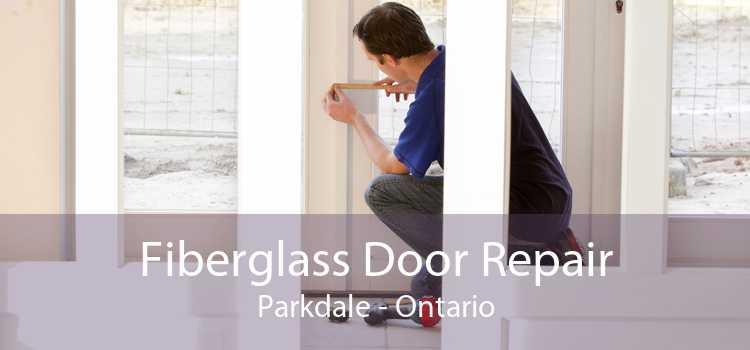 Fiberglass Door Repair Parkdale - Ontario