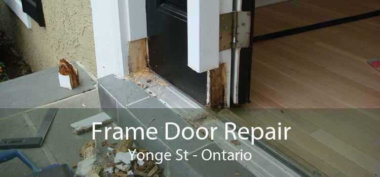 Frame Door Repair Yonge St - Ontario