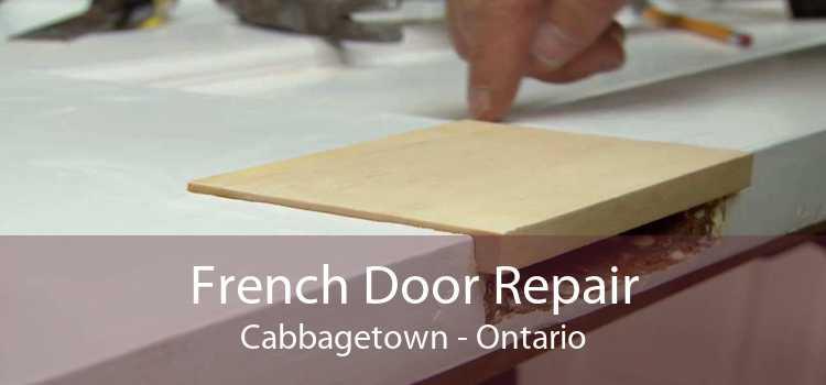 French Door Repair Cabbagetown - Ontario