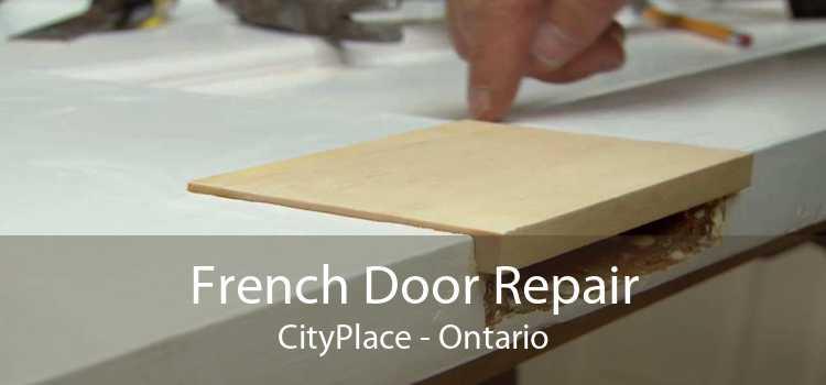 French Door Repair CityPlace - Ontario