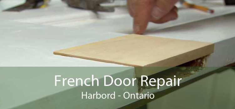 French Door Repair Harbord - Ontario