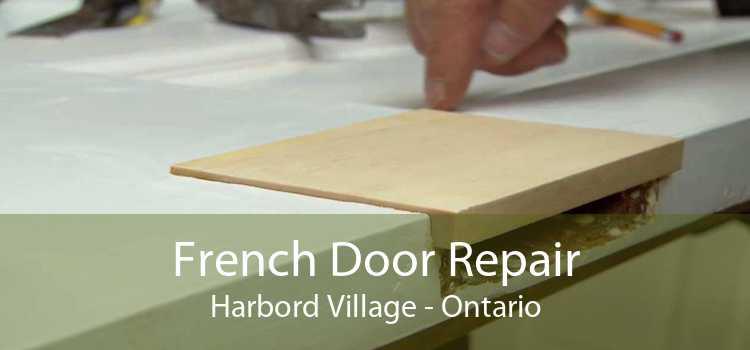 French Door Repair Harbord Village - Ontario