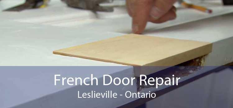 French Door Repair Leslieville - Ontario