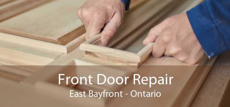 Front Door Repair East Bayfront - Ontario