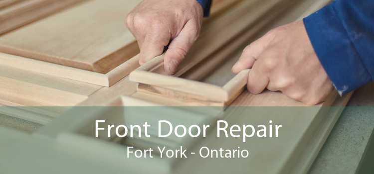 Front Door Repair Fort York - Ontario