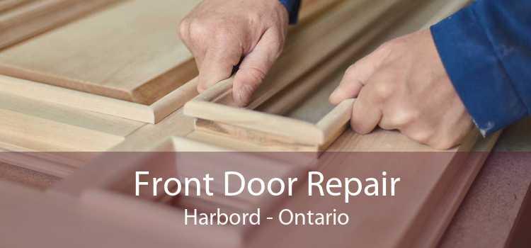 Front Door Repair Harbord - Ontario