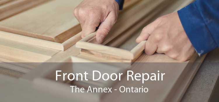 Front Door Repair The Annex - Ontario