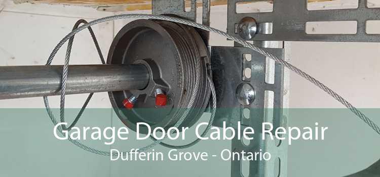Garage Door Cable Repair Dufferin Grove - Ontario