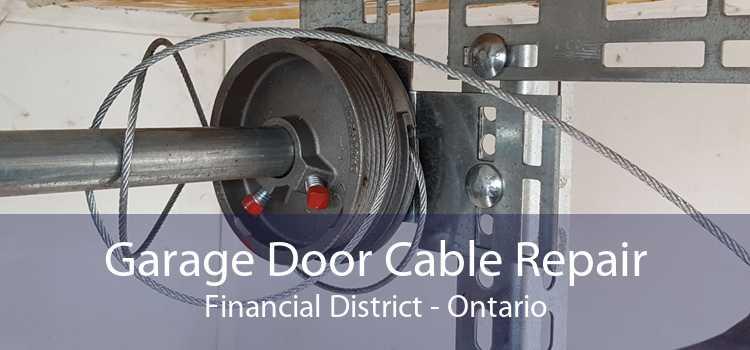 Garage Door Cable Repair Financial District - Ontario