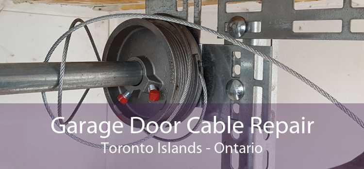 Garage Door Cable Repair Toronto Islands - Ontario