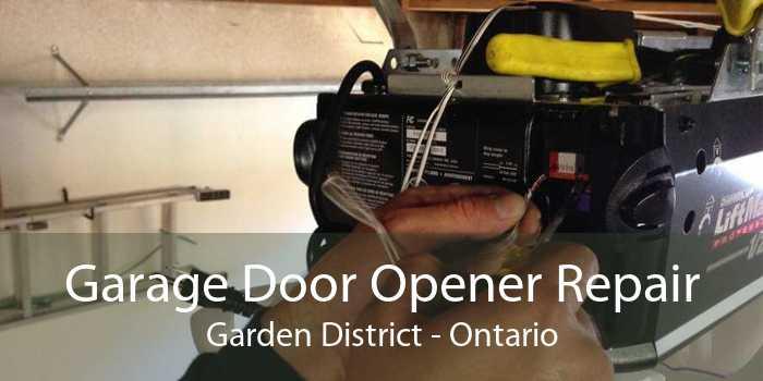 Garage Door Opener Repair Garden District - Ontario