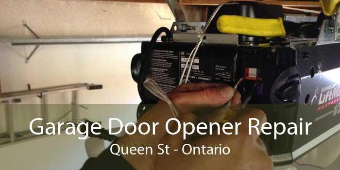 Garage Door Opener Repair Queen St - Ontario