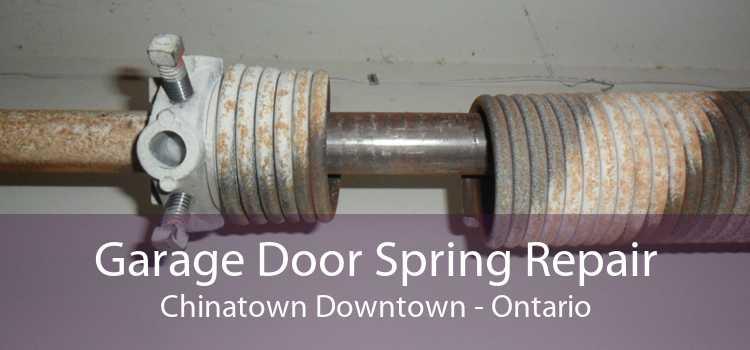 Garage Door Spring Repair Chinatown Downtown - Ontario