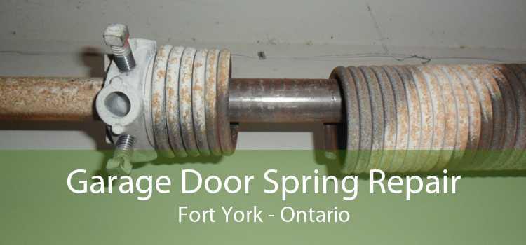 Garage Door Spring Repair Fort York - Ontario