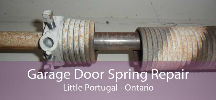 Garage Door Spring Repair Little Portugal - Ontario