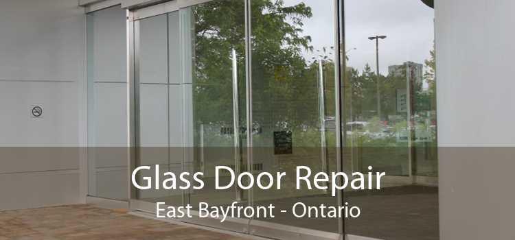 Glass Door Repair East Bayfront - Ontario