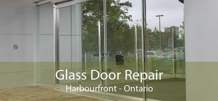 Glass Door Repair Harbourfront - Ontario