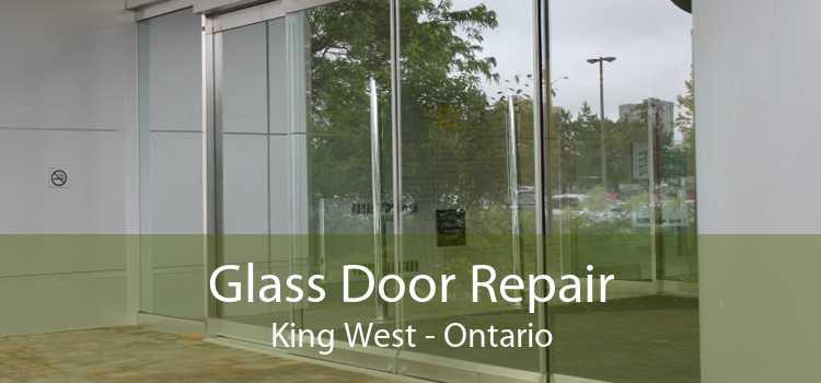 Glass Door Repair King West - Ontario