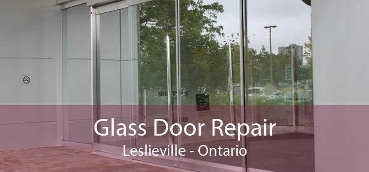 Glass Door Repair Leslieville - Ontario