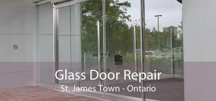Glass Door Repair St. James Town - Ontario