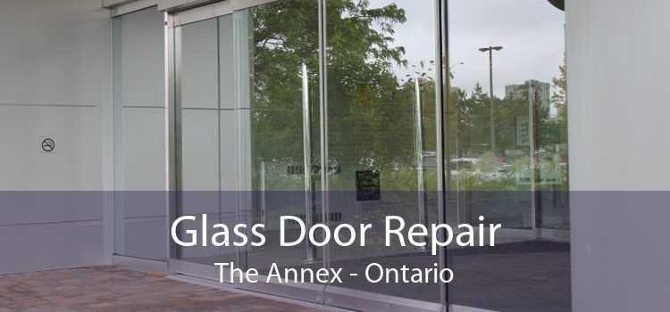 Glass Door Repair The Annex - Ontario